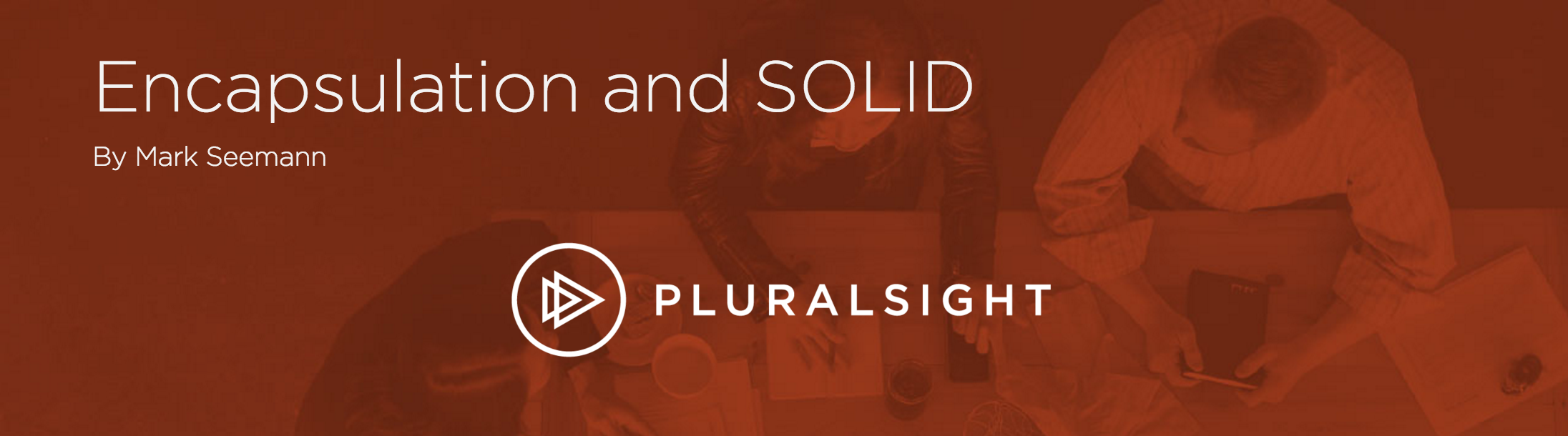 Encapsulación y SOLID de Mark Seemann en Pluralsight